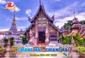 Hành trình Chiang Mai – Chiang Rai: Thiên đường du lịch mới tại Thái Lan 2019